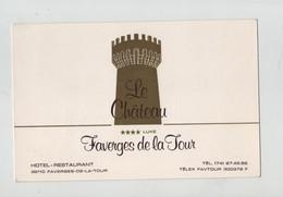 Carte De Visite Le Château Faverges De La Tour Hôtel Restaurant - Cartoncini Da Visita