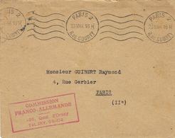 """23-VI-44 -enveloppe De Paris 2 En Franchise """" COMMISSION / FRANCO-ALLEMANDE / 25 Quai D'ORSAY  """" Rouge - Postmark Collection (Covers)"""