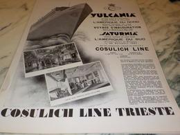 ANCIENNE PUBLICITE CROISIERE COSULICH LINE TRIESTE LE SATURNIA ET VULCANIA 1927 - Bateaux