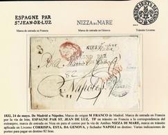1832. MADRID A NÁPOLES. MARCA ORIGEN M/FRANCO ROJO. TRÁNSITO ESPAGNE PAR/ST JEAN DE LUZ Y MARCA NIZZA DI MARE. - ...-1850 Préphilatélie