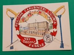 Cartolina Regione Carabinieri Liguria Nei Secoli Fedele - 1950 - Militari