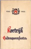 Brochure Programma Guldensporenfeesten Kortrijk - 1302 - 1952 - Programma's