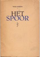 Poëzie Gedichten - Wies Moens Het Spoor - Uitgave Wiek-Op - Brugge 1944 - Poésie