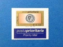 2006 ITALIA POSTA PRIORITARIA FRANCOBOLLO NUOVO STAMP MNH** PRIORITARIO 0,60 CON MILLESIMO ED ETICHETTA - 6. 1946-.. Repubblica
