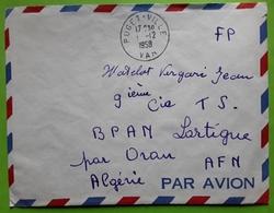 Guerre ALGERIE,  Lettre PUGET VILLE, Var Par AVION > Matelot VERGARI 9 E Cie TS BPAN LARTIGUE Par Oran AFN, 1958 - Storia Postale