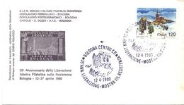 COVER BOLOGNA ANNIVERSARO MOSTRA FILATELICA DELLA RESISTENZA 1980 (GENN200558) - Esposizioni Filateliche