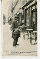 1723. CPA 75 PARIS. LES PETITS METIERS PARISIENS. LE MARCHAND D'ARTICLES DE CAVE 1906 - Straßenhandel Und Kleingewerbe