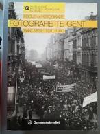 Fotografie Te Gent Van 1839 Tot 1940 - Histoire