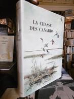 La Chasse Des Canards - Dr CH. Rocher - éditions De L'oréee - 1977 - Otros