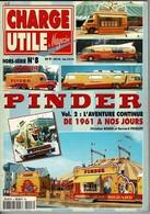 Cirque PINDER Magazine CHARGE UTILE Hors Série N° 8 De 82 Pages - Autres Collections