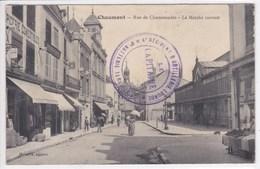 52 CHAUMONT Rue De Chamaraudes , Le Marché Couvert ,tampon Militaire , Le Capitaine ,façade épicerie - Chaumont