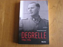 DEGRELLE 1906 1994 Biographie Waffen SS Guerre 40 45 Légion Wallonie Rexisme Bouillon Collaboration Rexiste Rex - Oorlog 1939-45
