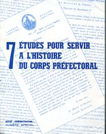 Etudes Pour Servir à L'histoire Du Corps Préfectoral De 1800 à 1940 Préfet Uniforme  1983 - Boeken