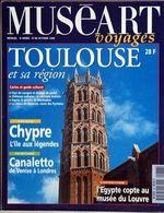 MUSEART VOYAGES N° 86 DU 01/10/1998 - TOULOUSE ET SA REGION - CHYPRE - L'ILE AUX LEGENDES - CANALETTO DE VEN - Livres, BD, Revues