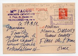 - Carte Postale HERBORISTE-ORTHOPÉDISTE FACON, VALENCIENNES (Nord) Pour TISSAGES DUGUEY, FLERS (Orne) 19.9.1952 - - Standard- Und TSC-AK (vor 1995)
