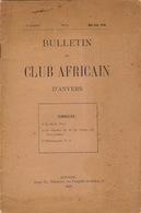 1898 Bulletin Du Club Africain D'anvers Au Café Francais Place Verte Major Thys Chemin De Fer Au Congo - Books, Magazines, Comics