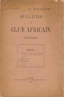 1898 Bulletin Du Club Africain D'anvers Au Café Francais Place Verte Congo Anvers Stanley Gilson Caoutchouc - 1801-1900