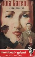 ANNA KARENINE - LEON TOLSTOÏ - COLLECTION MARABOUT GÉANT  N° G 1 - 1951 - Historique