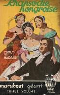 RHAPSODIE HONGROISE - ZSOLT VON HARSANYI - COLLECTION MARABOUT GÉANT  N° G 37 - 1954 - Historique
