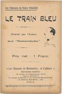 Chanson De Victor VALLIER - Le Train Bleu - Deauville, Cachin, Citroën...... - Scores & Partitions