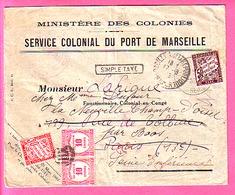 ENVELOPPE  MINISTERE DES COLONIES SERVICE COLONIAL DU PORT DE MARSEILLE TAXEE 2 FOIS FONCTIONNAIRE COLONIAL EN CONGE - Marcophilie (Lettres)