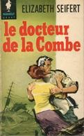 LE DOCTEUR DE LA COMBE - ELIZABETH SEIFERT - COLLECTION MARABOUT GÉANT  N° G 93 - 1959 - Livres, BD, Revues