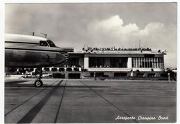AVIAZIONE - AEREI - AEROPORTO CIAMPINO OVEST - ROMA - 1957 - Aerodromi