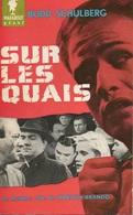 SUR LES QUAIS - BUDD SCHULBERG - COLLECTION MARABOUT GÉANT  N° G 86 - 1958 - Livres, BD, Revues