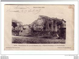 C.P.A   DE    LEYR    ---   BOMBARDEMENT DES 14 ET 26 DECEMBRE 1914  --  L'EPICERIE  NANCEINNE ET LA RUE DES ECOLES - Nancy