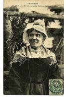63  La Belle Auvergnate, Costume De Fête   Cpa Voyagée En Août  1907 - Auvergne Types D'Auvergne
