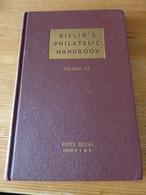 Billig's Philatelic Handbook Volume VII 1st Edition, 215 Pages - Handbooks