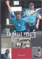 La Balle Pelote Au Coeur De Notre Région - Belgique