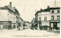 SERMAIZE Les BAINS - (AVANT LE BOMBARDEMENT)  -  RUE BENARD - - Sermaize-les-Bains