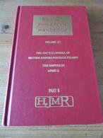 Billig's Philatelic Handbook Volume 37  Encyclopedia Of British Empire Postage Stamps, British Africa, Part II - Handbooks