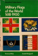 MILITARY FLAGS OF THE WORLD 1618 1900 DRAPEAUX MILITAIRES DU MONDE - English
