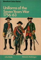 UNIFORMS OF THE SEVEN YEARS WAR 1756 1763 UNIFORMES GUERRE DE SEPT ANS - English