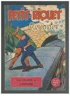 Petit Format Petit-Riquet Reporter N°84 La Chasse à L'homme De 1951 - Piccoli Formati