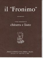 Il Fronimo Rivista Di Chitarra E Liuto N° 25 - 1978 - Muziek