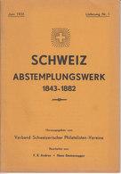 Schweiz: Andres/Emmenegger 'Schweiz - Abstempelungswerk 1843-1883' Aufgeteilt In 20 Einzelne Lieferungen 1931/1940 - Annullamenti