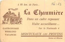 77 - MONTCEAUX LES PROVINS - CDV De L'hotel Restaurant LA CHAUMIERE - Visiting Cards