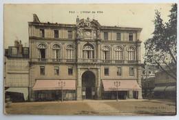 C. P. A.couleur : 64 PAU : L'Hôtel De Ville, Timbre En 1903 - Pau