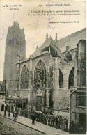 CPA - DUNKERQUE (G.1914/15) - EGLISE SAINT-ELOI BOMBARDEE - Dunkerque