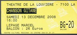 Billet D'entrée Au Spectacle Chanson Gitane, Théâtre De La Louvière, 13/12/2008 - Tickets - Entradas