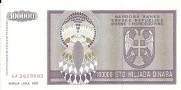 BOSNIE HERZEGOVINE 100000 DINARA 1993 UNC P 141 - Bosnia And Herzegovina