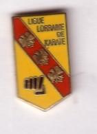 A142 Pin's Karaté Ligue De Lorraine ÉCUSSON BLASON Qualité EGF Achat Immédiat - Judo