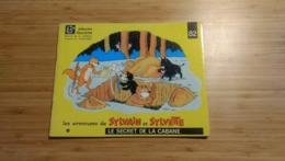 Sylvain Et Sylvette N° 82 Dessins De C Dubois Le Secret De La Cabane - Tijdschriften