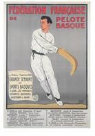 Fédération Française De PELOTE BASQUE - Grande Semaine De Sports Basques - Cartes Postales