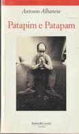# Antonio Albanese - Patapim E Patapam - Baldini & Castoldi 1994 - Teatro