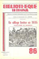 SAINT PIERRE DE QUIBERON MORBIHAN BRETAGNE, HISTOIRE D UN VILLAGE BRETON EN 1895, CARLIER, BIBLIOTHEQUE DE TRAVAIL 1949 - Bretagne