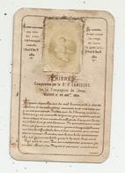 Image Religieuse , Pieuse , Prières Composées Par Le B.P. CANISIUS De La Compagnie De Jésus, Béatifié En 1864 - Images Religieuses
